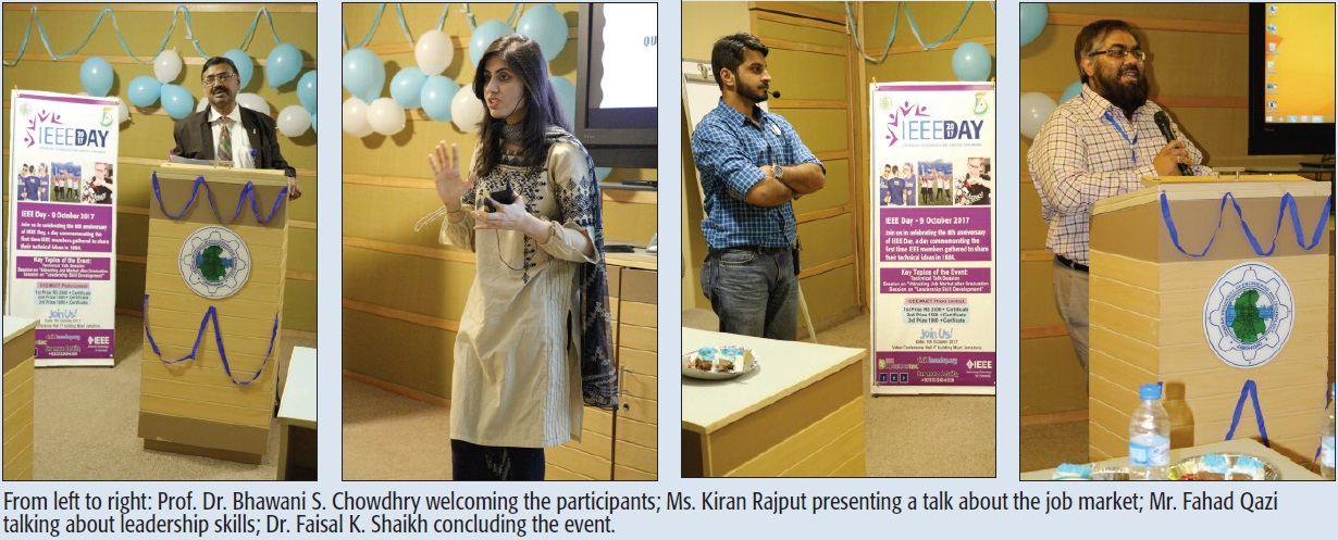 From left to right: Prof. Dr. Bhawani S. Chowdhry welcoming the participants; Ms. Kiran Rajput presenting a talk about the job market; Mr. Fahad Qazi talking about leadership skills; Dr. Faisal K. Shaikh concluding the event.