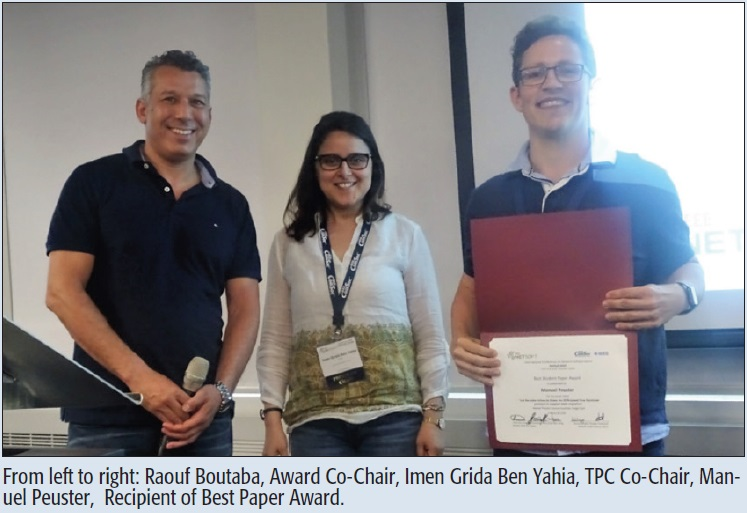 From left to right: Raouf Boutaba, Award Co-Chair, Imen Grida Ben Yahia, TPC Co-Chair, Manuel Peuster, Recipient of Best Paper Award.